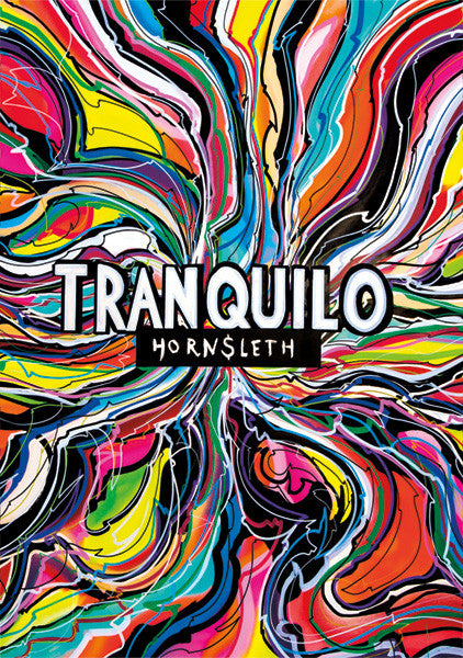 """TRANQUILO"" - Wall Art Poster by Hornsleth. Bright and colourful paint strokes.."