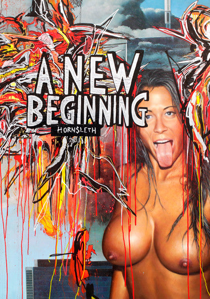 """A NEW BEGINNING"" Wall Art by Hornsleth. Affordable art poster, created from the original art piece. Colorful paint strokes on a picture of a beautiful naked woman, with  the words ""A NEW BEGINNING"" painted over it."