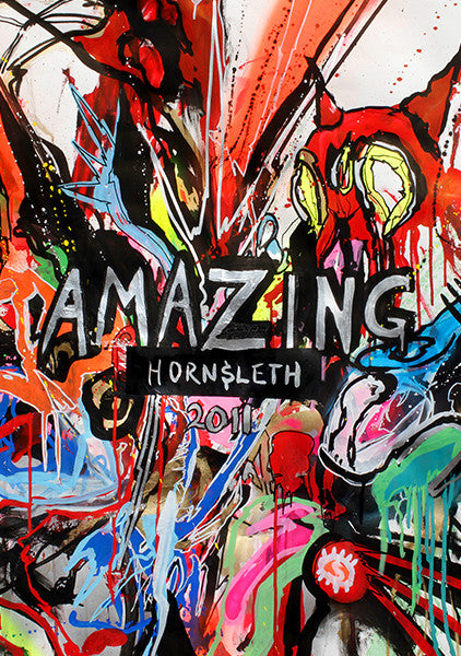 """AMAZING"" Wall Art Poster by Hornsleth. Abstract and colourful paint strokes on canvas."