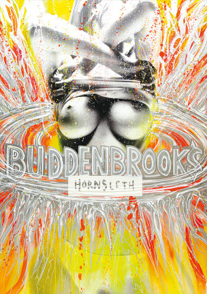 """BUDDENBROOKS"" Wall Art by Hornsleth. An affordable art poster, created from the original art piece. Colorful yellow and orange paint strokes with a beautiful naked woman accomplished by the text ""BUDDENBROOKS"" associated to the story of a murderer Tony Buddenbrook in the 2008 film adaptation of Thomas Mann's novel Buddenbrooks."