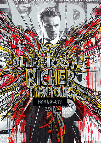 """MY COLLECTORS ARE RICHER THAN YOURS"" Art Poster. Actor Leonardo DiCaprio surrounded by colorful paint strokes by Hornsleth."