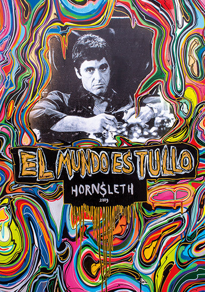 """EL MUDO ES TULLO"" Wall Art Poster. Al Pacino from Scarface surrounded by colorful paint strokes by Hornsleth."