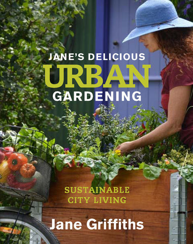 Jane's Delicious Urban Gardening Book