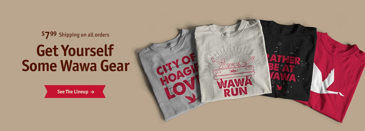 Banner Image: Get yourself some wawa gear