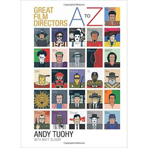 Great Film Directors A to Z book by Andy Tuohy and Matt Glasby