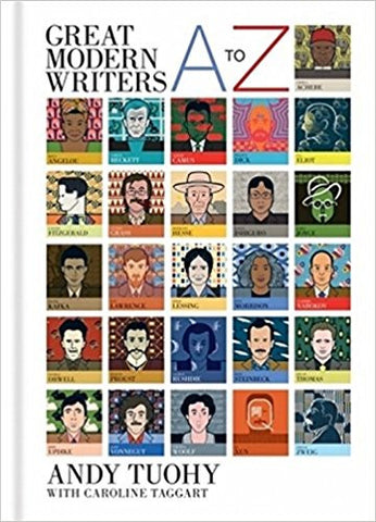 Great Modern Writers A to Z book by Andy Tuohy and Caroline Taggart