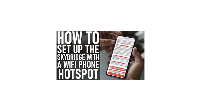 How to Set Up Your SkyBridge with Your Phone's Personal Hotspot