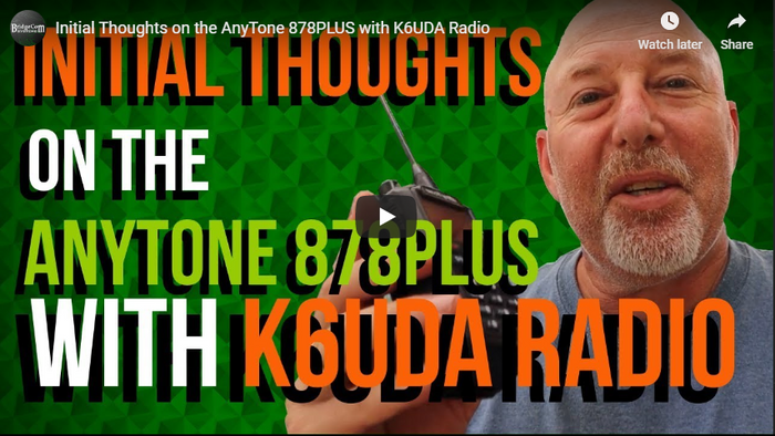 Initial thoughts on the AnyTone 878 PLUS by Bob, K6UDA.