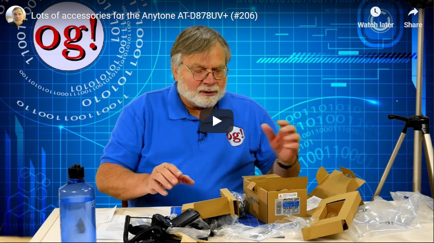 Watch Dave Casler unbox lots of accessories for the AnyTone AT-D878UV PLUS