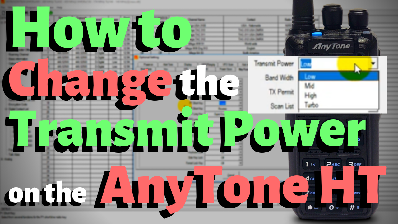 How To Change the Transmit Power on your AnyTone