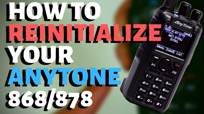 How to reinitialize your AnyTone 868/878