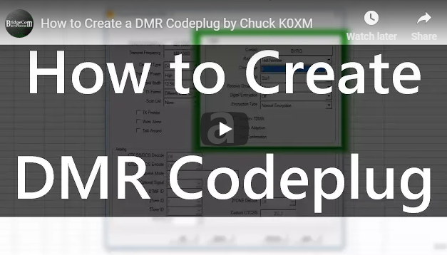 How to Create a DMR Codeplug by Chuck K0XM