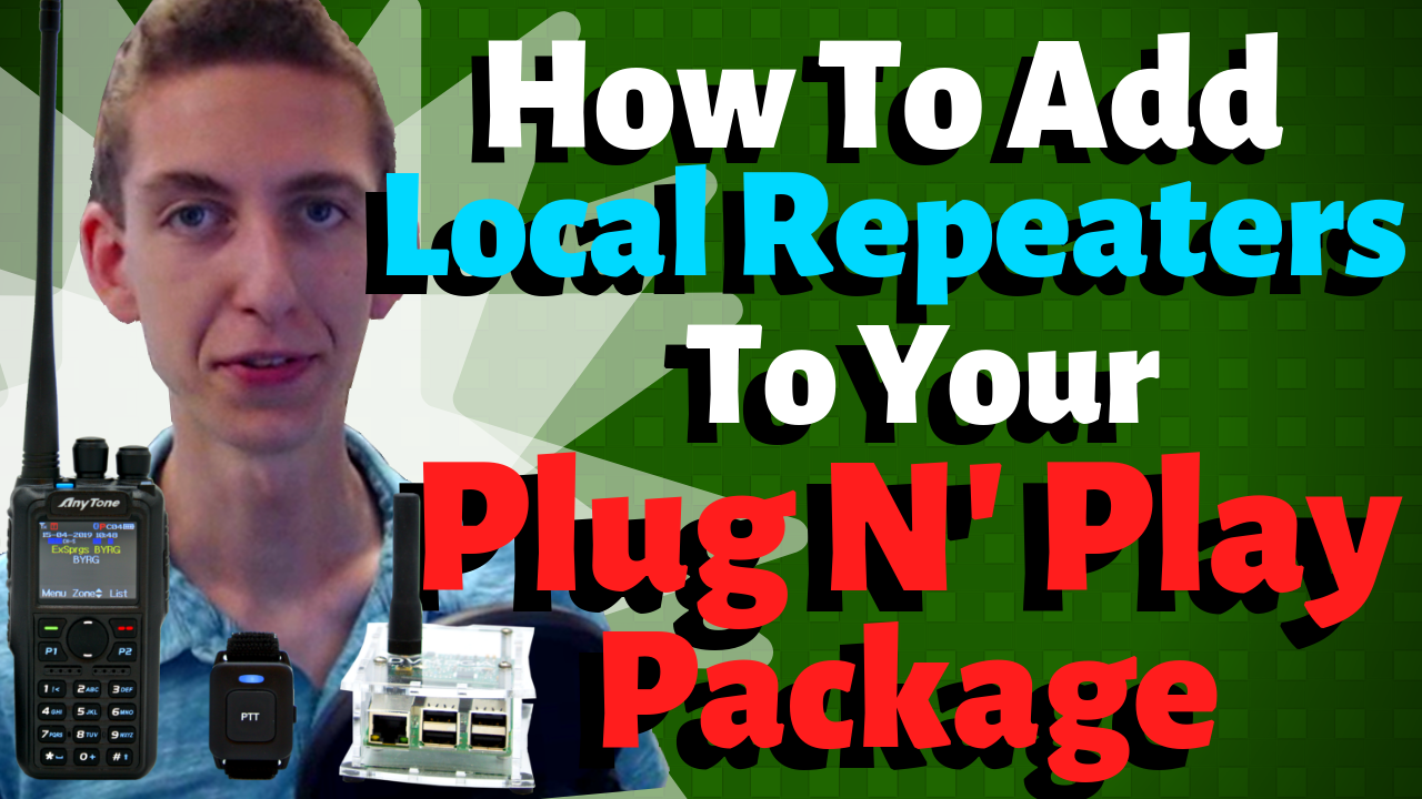 How to Add Local Repeaters to your DMR Plug and Play Package