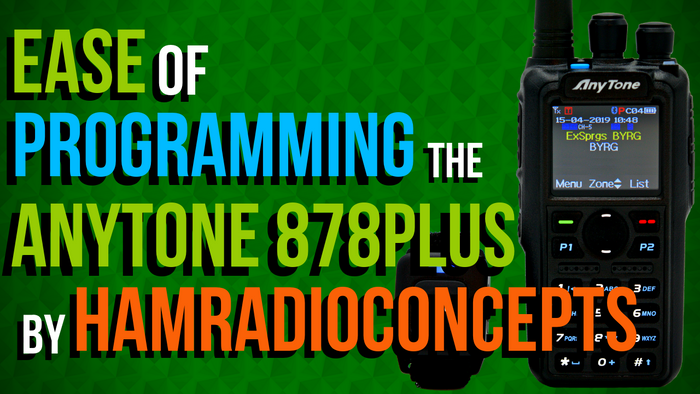 Eric, from HamRadioConcepts, shows just how easy it is to program the AnyTone 878 PLUS