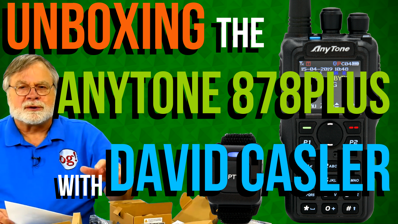 Unboxing the AnyTone 878 PLUS by David Casler