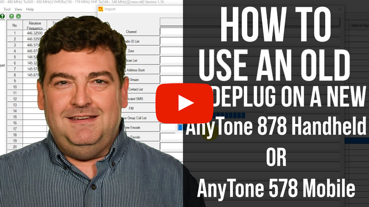 Want to learn how to use an old codeplug with your new AnyTone 878/578?