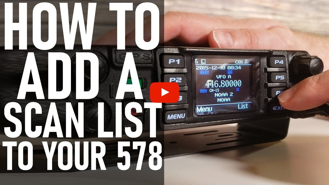 How to add a scan list to the 578 Mobile