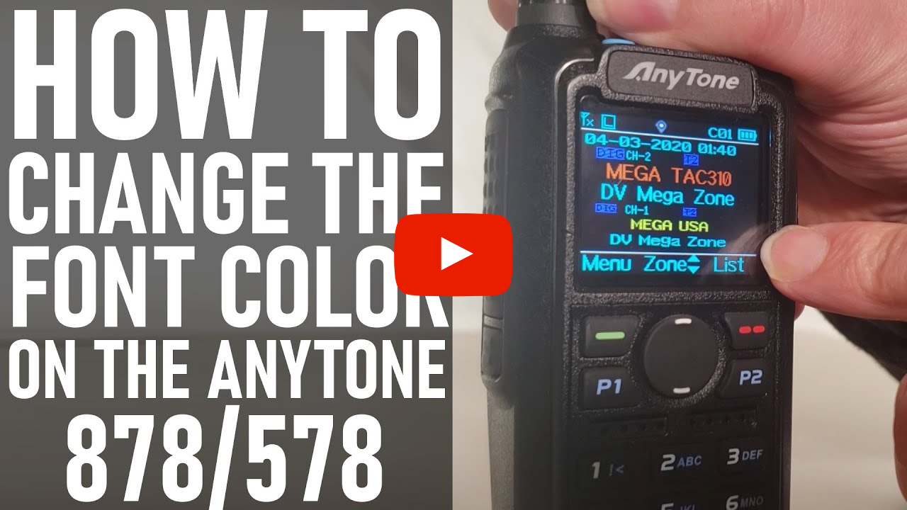 How to Change the Font Color on the AnyTone 878/578 Radios