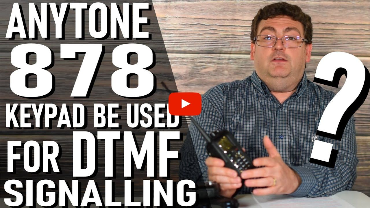 Can the AnyTone 878 keypad be used for DTMF signalling?