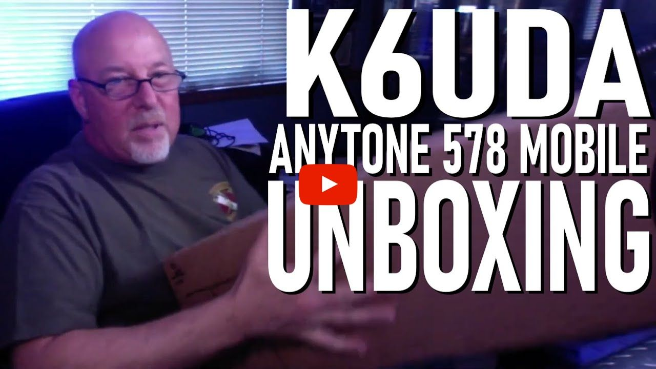 Bob, K6UDA unboxes the AnyTone AT-D578UVIII PRO