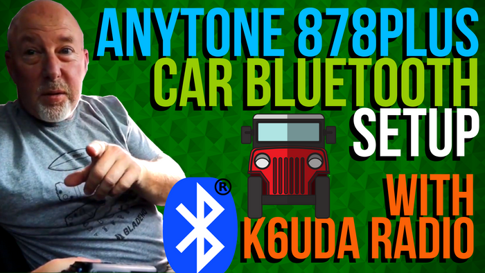 AnyTone 878 PLUS Car Bluetooth Setup with K6UDA Radio