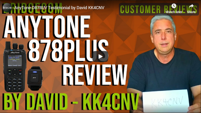 AnyTone 878 PLUS Testimonial by, David, KK4CNV.