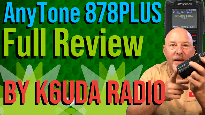 AnyTone 878 PLUS Full Review by K6UDA Radio