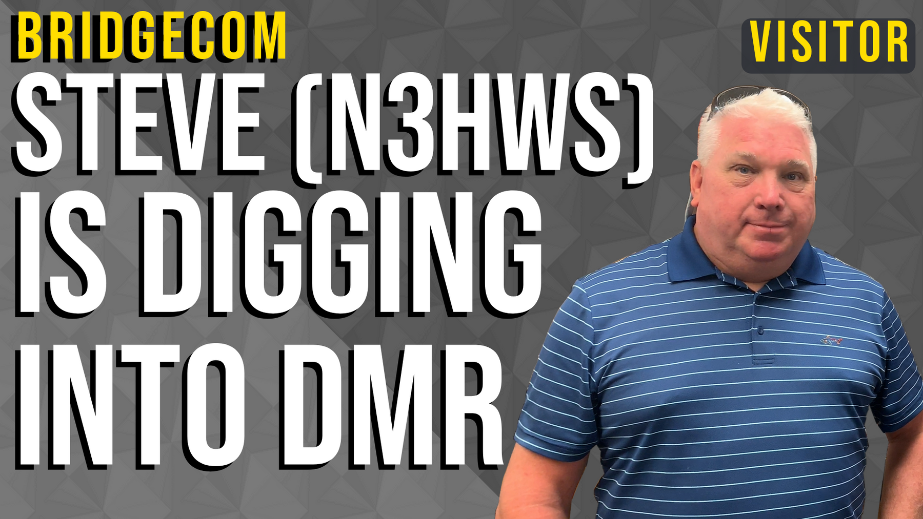 Steve (N3HWS) is Digging Into DMR
