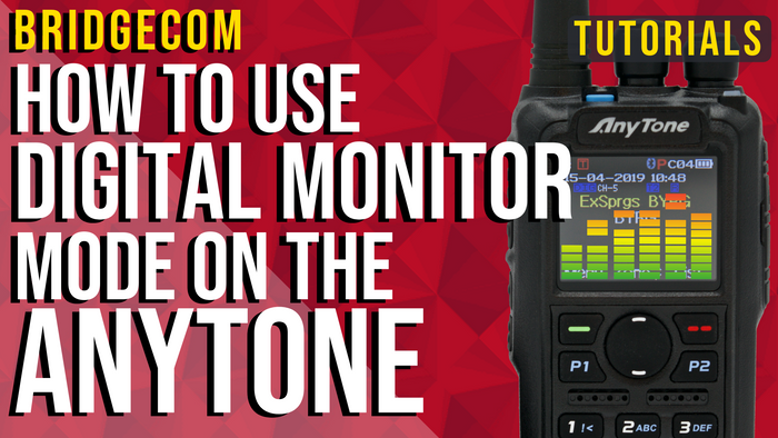 How To Use Digital Monitor Mode on the AnyTone by fdnyfish.