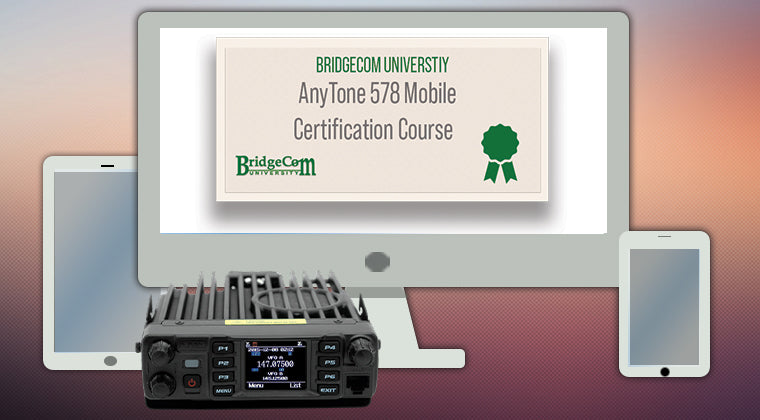 AnyTone AT-D578UVIIIPRO DMR Mobile BridgeCom University Training Course