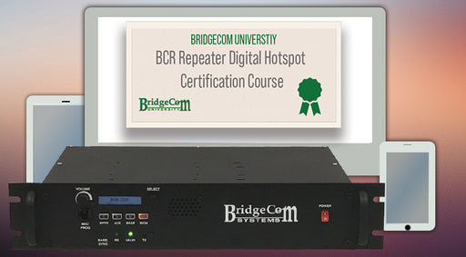 BridgeCom University BCR Repeater Course