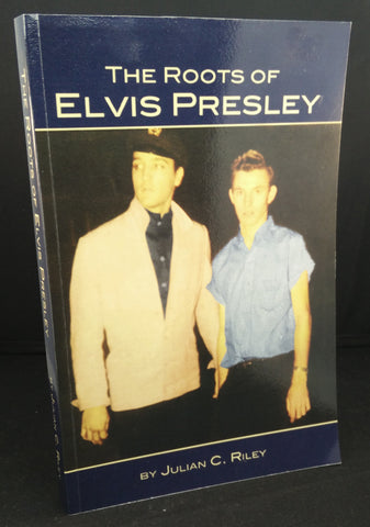 The Roots of Elvis Presley :