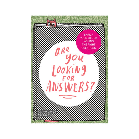 Are You Looking For Answers?