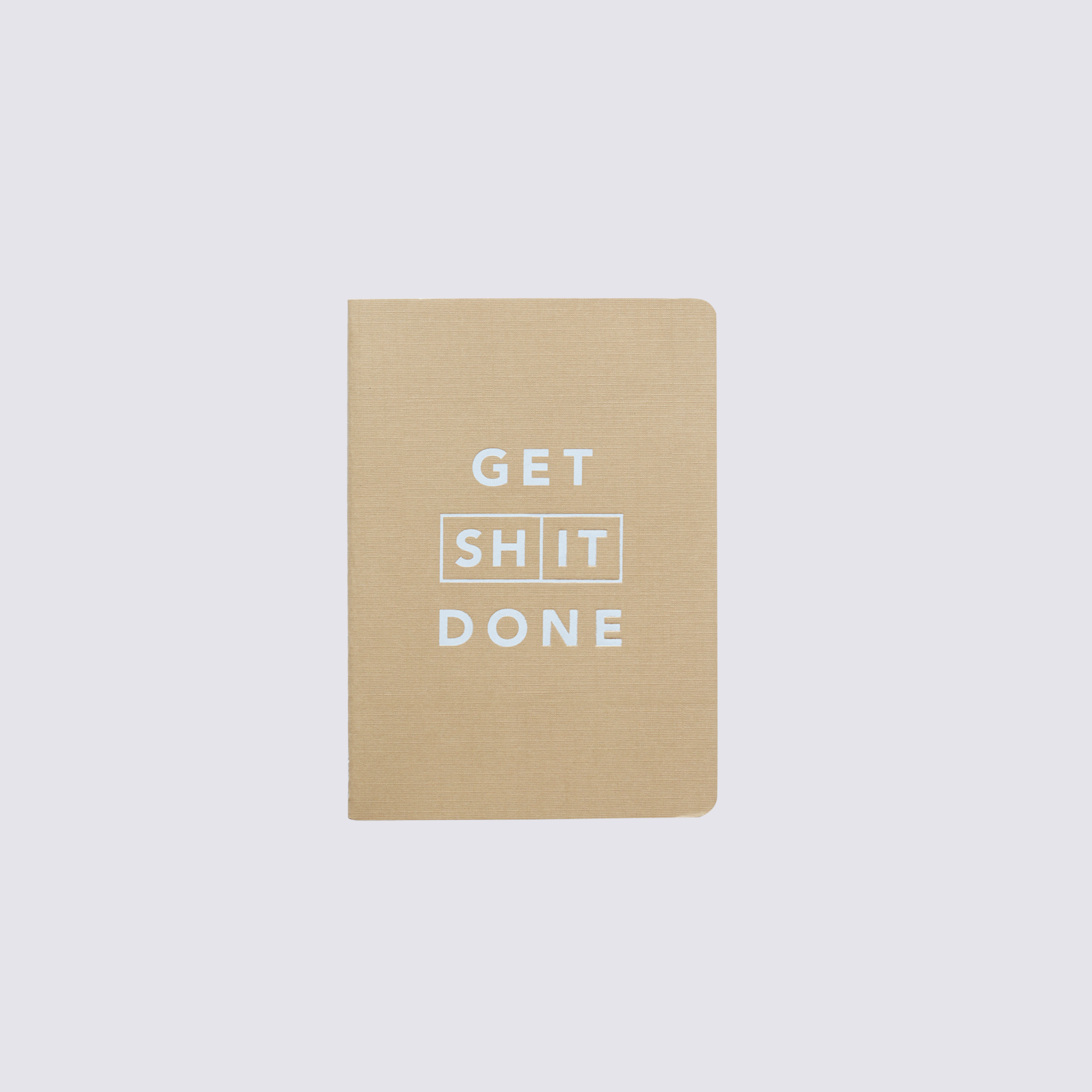 Get Shit Done - Classic A6