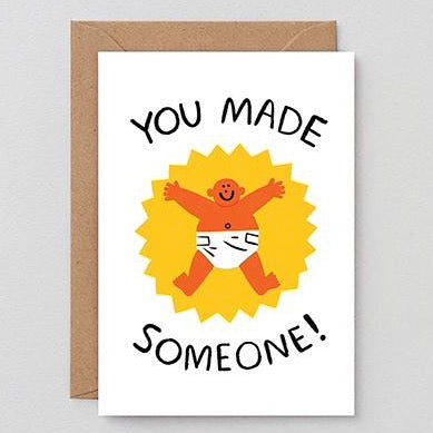 You Made Someone