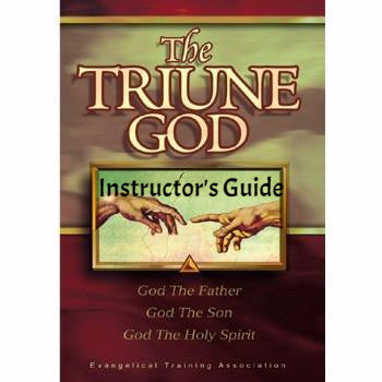 The Triune God Instructor's Guide   (Download)