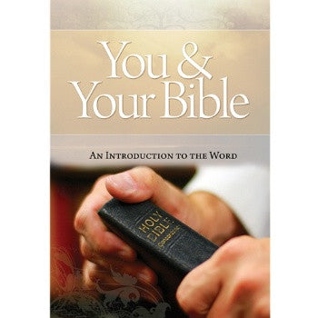You and Your Bible
