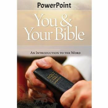 You and Your Bible PowerPoint   (Download)