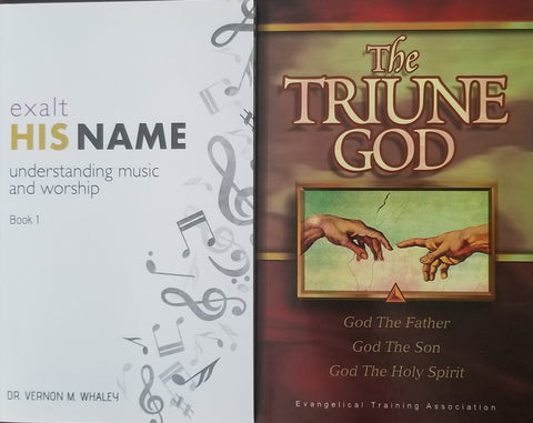 Bundle: Exalt His Name: Understanding Music & Worship and The Triune God