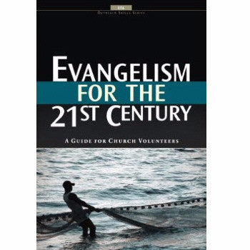 Evangelism for the 21st Century