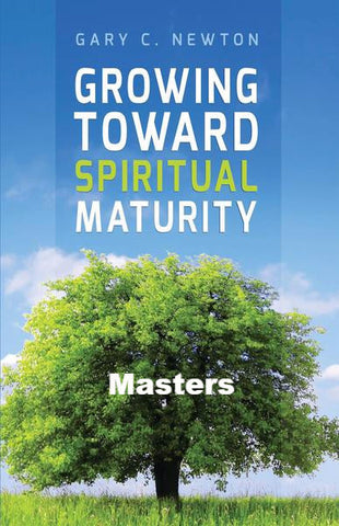 Growing Towards Spiritual Maturity Masters (Download)
