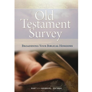 Old Testament Survey Part 1