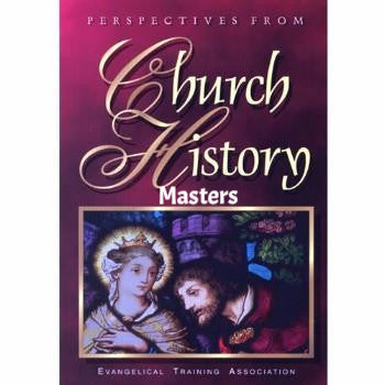 Perspectives From Church History Masters  (Download)