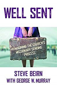 World Missions Book:  Well Sent By Steve Beirn