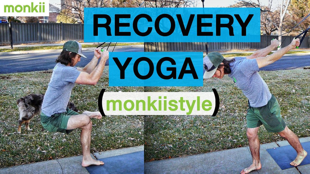 Recovery Yoga for monkiis