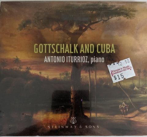 "Antonio Iturrioz - ""Gottschalk and Cuba""- CD"