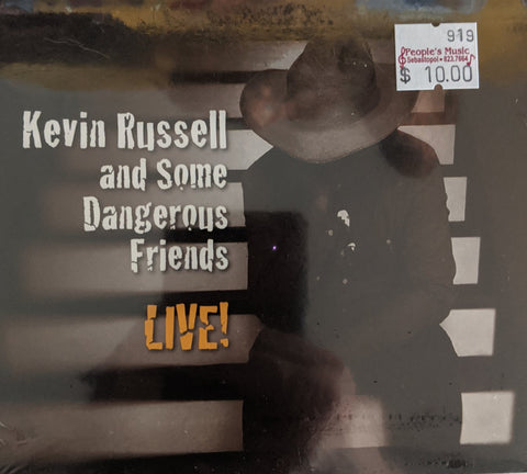 Kevin Russell and Some Dangerous Friends - Live! - CD