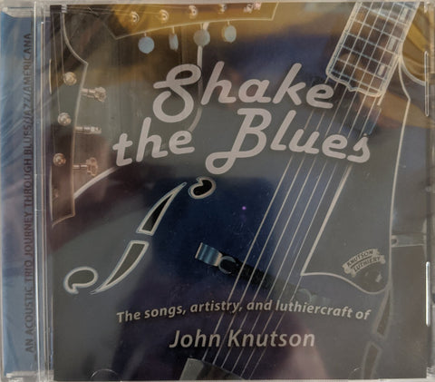 "John Knutson - ""Shake The Blues"" - CD"