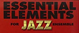 Essential Elements for Jazz Ensemble – Trombone  - A Comprehensive Method for Jazz Style and Improvisation