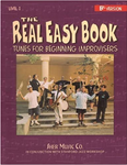 The Real Easy Book - Vol. 1 (Key of Bb)